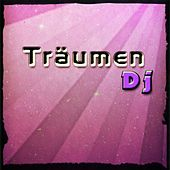 Träumen DJ (Best Essential Dance 2015 Ibiza Songs) by Various Artists