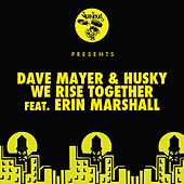 We Rise Together feat. Erin Marshall by Husky