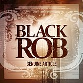 Genuine Article by Black Rob