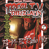 Goldtoes Presents...Treal T.V. Thizz Latin Radio Hitz by Various Artists