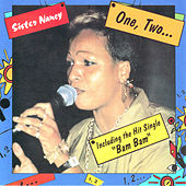 One Two by Sister Nancy