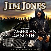Harlem's American Gangster (clean Version) by Jim Jones