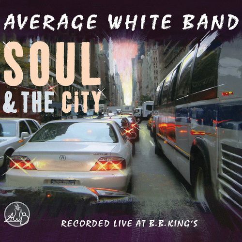 Soul & The City by Average White Band