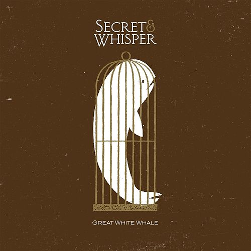 Great White Whale by Secret And Whisper