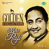 Golden Collection - Mohd. Rafi, Vol. 1 by Mohd. Rafi