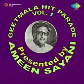 Geetmala Hit Parade presented by Ameen Sayani Vol. 1 by Various Artists
