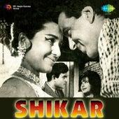 Shikar (Original Motion Picture Soundtrack) by Various Artists