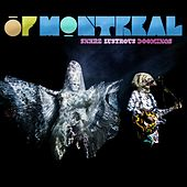 Snare Lustrous Doomings by Of Montreal