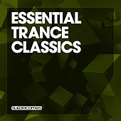 Essential Trance Classics, Vol. 1 - EP by Various Artists