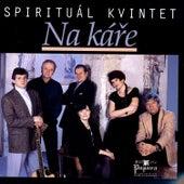 Na káře by Spirituál Kvintet