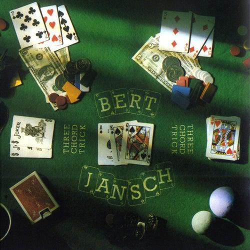 Three Chord Trick by Bert Jansch