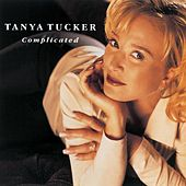 Complicated by Tanya Tucker
