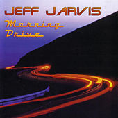 Morning Drive by Jeff Jarvis