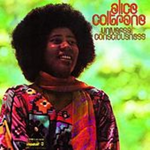 Universal Consciousness by Alice Coltrane