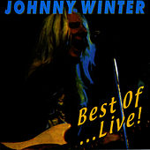 Best Of ... Live by Johnny Winter