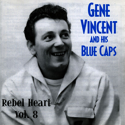 Rebel Heart Vol. 8 by Gene Vincent