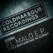 El Malo E.P. by KhoMha