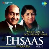 Ehsaas Pyaar Ka - Mohd. Rafi & Lata Mangeshkar, Vol. 2 by Lata Mangeshkar