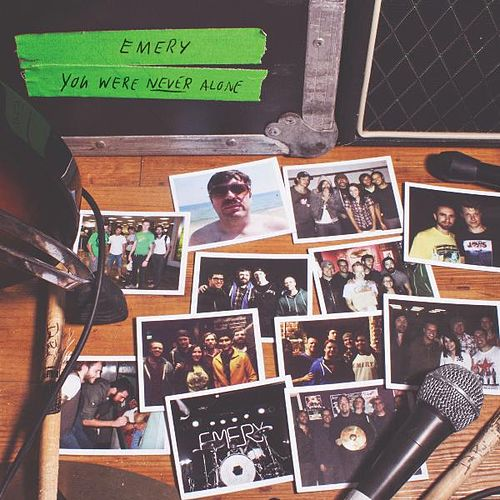 You Were Never Alone by Emery