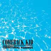 Territorial Pissings by Comeback Kid