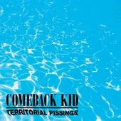Territorial Pissings by Comeback Kid
