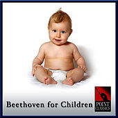 Beethoven for Children by Various Artists