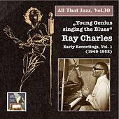 "All that Jazz, Vol. 30: ""Young Genius Singing the Blues"" – Ray Charles, Vol. 1 (2015 Digital Remaster) by Ray Charles"