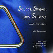 Sounds, Shapes, and Synergy: Music for Triangles by Mark Berry