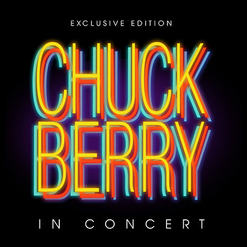 Chuck Berry In Concert by Chuck Berry