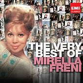 The Very Best of Mirella Freni by Various Artists