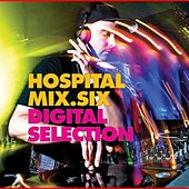 Hospital Mix 6 Digital Selection by Various Artists