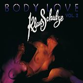 Body Love 2 by Klaus Schulze