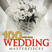 100 Must-Have Wedding Masterpieces by Various Artists