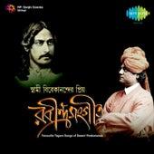 Swami Vivekanander Priyo Rabindrasangeet by Various Artists