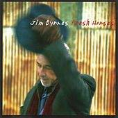 Fresh Horses by Jim Byrnes