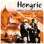 Hongrie (Folklore et musique gypsie) by Various Artists