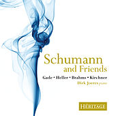 Schumann and Friends by Dirk Joeres
