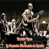 Narciso Yepes y la Orquesta Filarmónica de España by Narciso Yepes