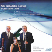 Music from America & Abroad for Oboe, Bassoon & Piano by Cara Chowning