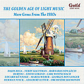 The Golden Age of Light Music: More Gems from the 1930s by Various Artists