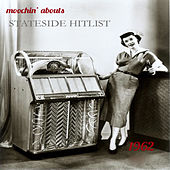 Moochin' Abouts Stateside Hitlist 1962 by Various Artists