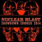 Nuclear Blast Showdown Summer 2014 by Various Artists