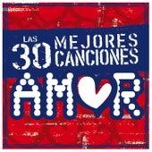 Las 30 Mejores Canciones de Amor by Various Artists