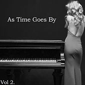 As Time Goes by Vol. 2 - Relaxing Cocktail Piano Favorites of the Golden Era by Various Artists