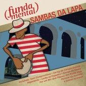 Fundamental - Sambas da Lapa von Various Artists