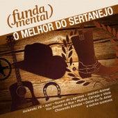 Fundamental - O Melhor do Sertanejo by Various Artists