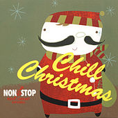Chill Christmas by NonStop Music
