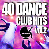 40 Dance Club Hits, Vol. 2 by Various Artists