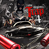I Pledge Allegiance to the Trap, Vol. 4 by Various Artists