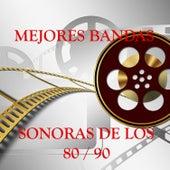 Mejores Bandas Sonoras de los 80 - 90 by Various Artists